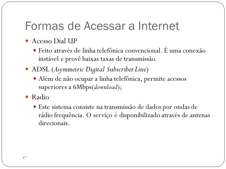Formas de Acessar a Internet