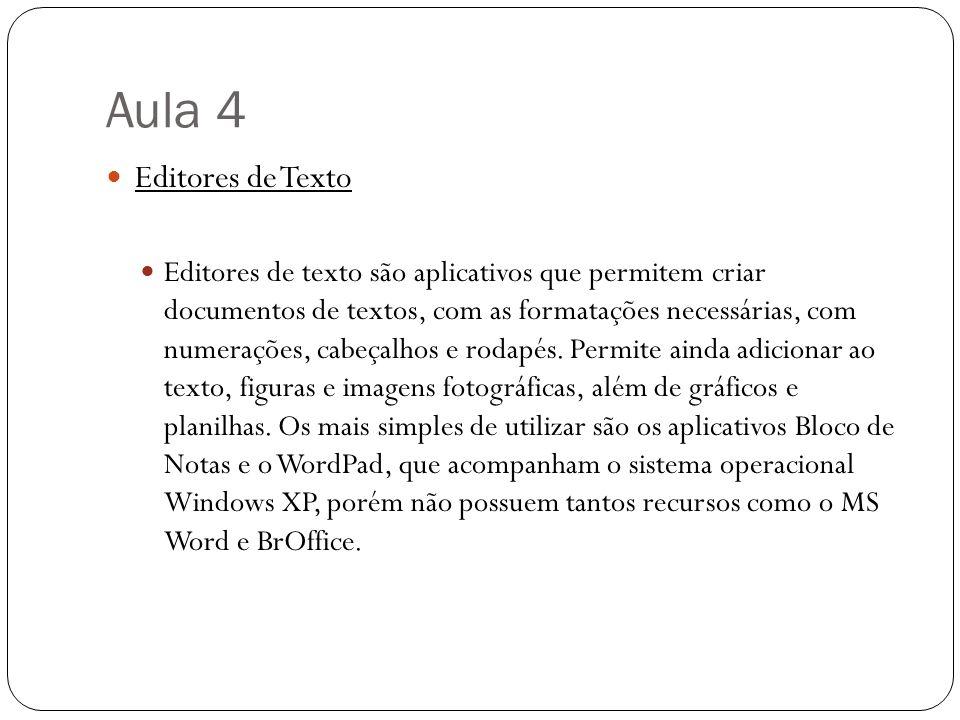 Aula 4 Editores de Texto.