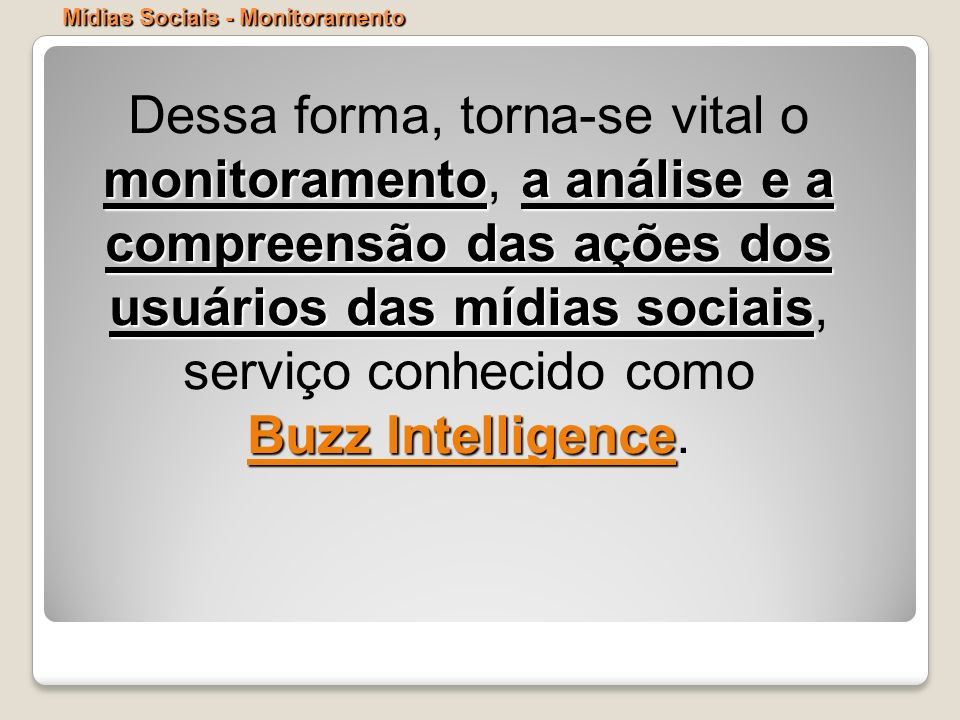 Mídias Sociais - Monitoramento