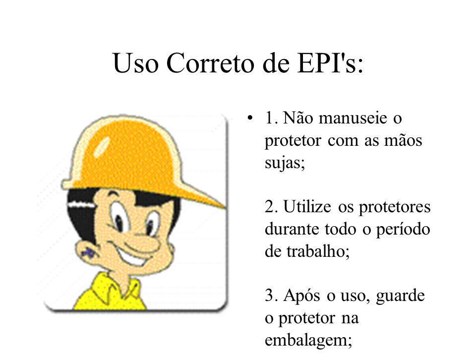 Uso Correto de EPI s: