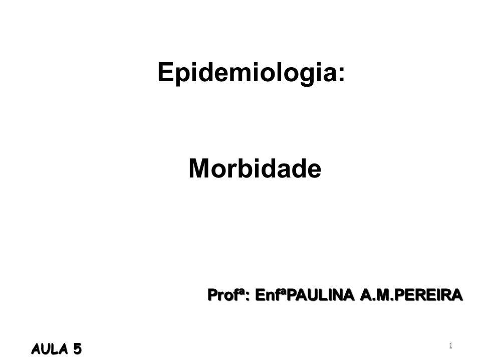 Epidemiologia: Morbidade