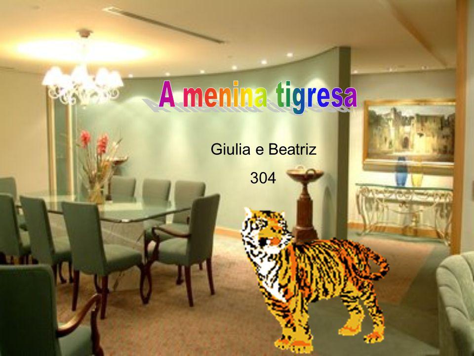 A menina tigresa Giulia e Beatriz 304