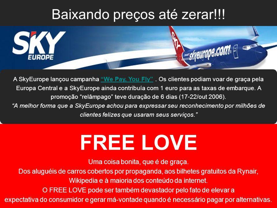 FREE LOVE Baixando preços até zerar!!!