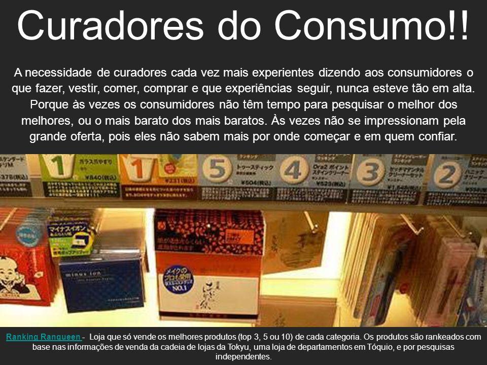 Curadores do Consumo!!