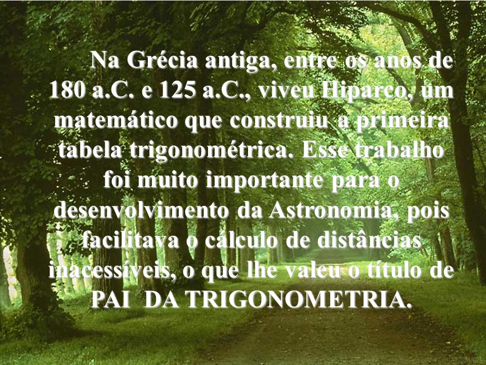 Na Grécia antiga, entre os anos de 180 a. C. e 125 a. C