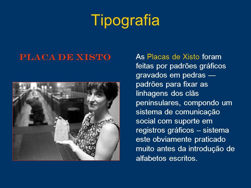 Tipografia PLACA DE XISTO