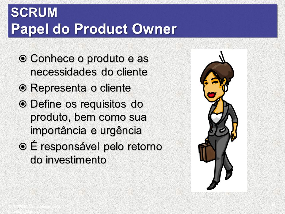 SCRUM Papel do Product Owner