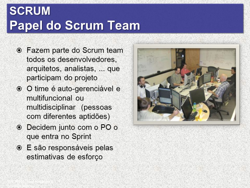 SCRUM Papel do Scrum Team