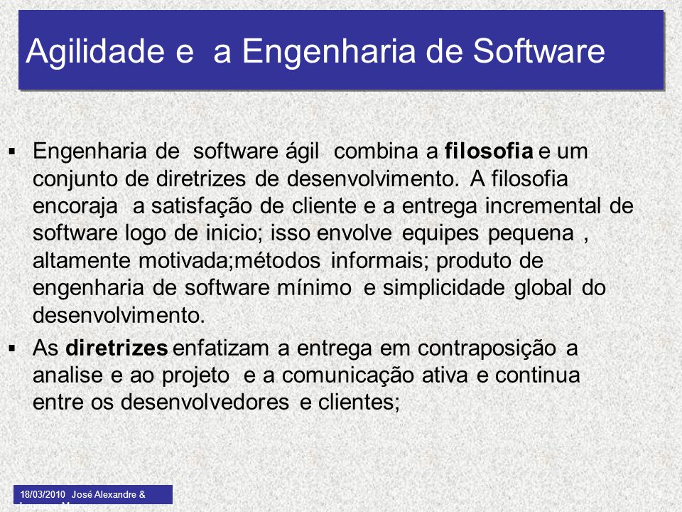 Agilidade e a Engenharia de Software