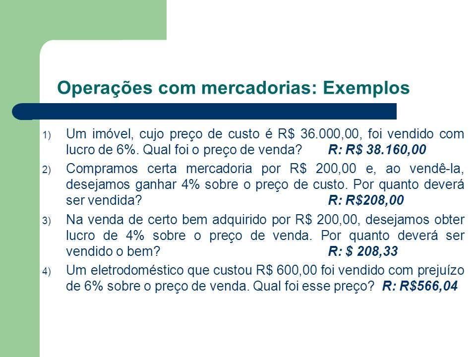 Operações com mercadorias: Exemplos