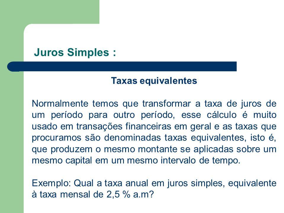 Juros Simples : Taxas equivalentes