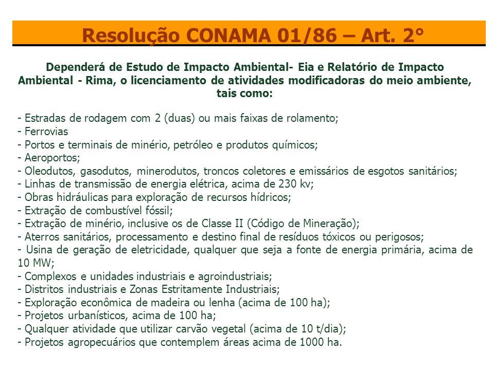 Resolução CONAMA 01/86 – Art. 2°