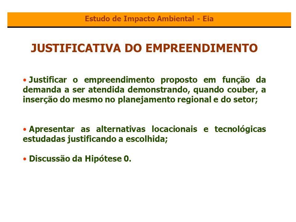 Estudo de Impacto Ambiental - Eia JUSTIFICATIVA DO EMPREENDIMENTO