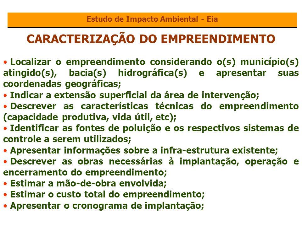 Estudo de Impacto Ambiental - Eia CARACTERIZAÇÃO DO EMPREENDIMENTO