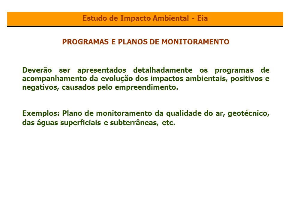 Estudo de Impacto Ambiental - Eia PROGRAMAS E PLANOS DE MONITORAMENTO