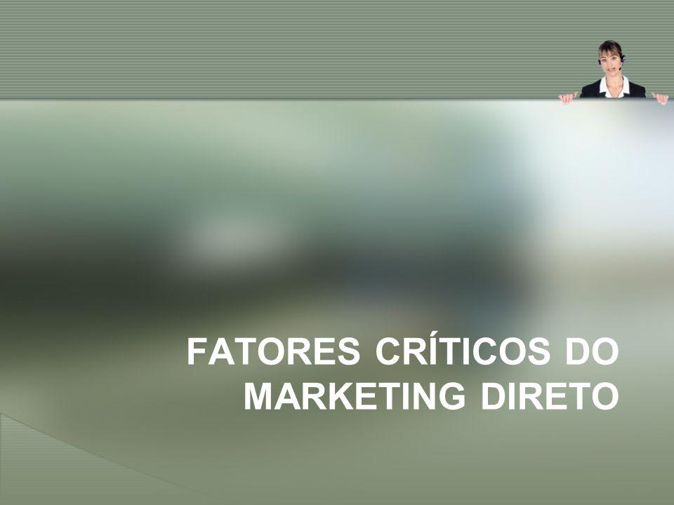 Fatores críticos do marketing direto