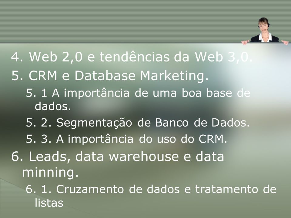 5. CRM e Database Marketing.