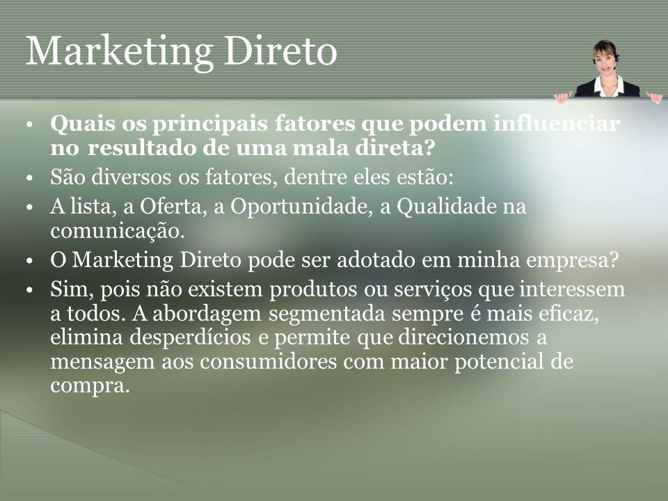 Marketing Direto Quais os principais fatores que podem influenciar no resultado de uma mala direta