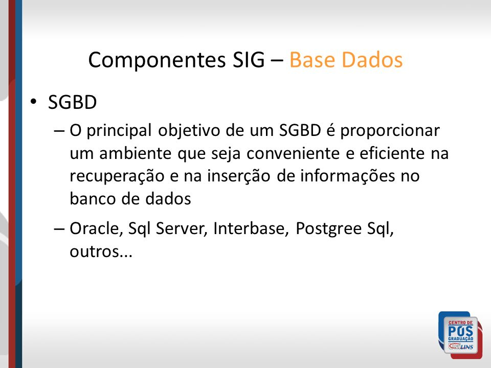 Componentes SIG – Base Dados