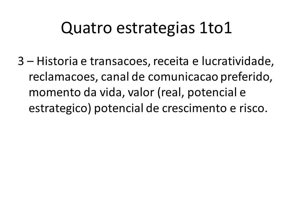 Quatro estrategias 1to1