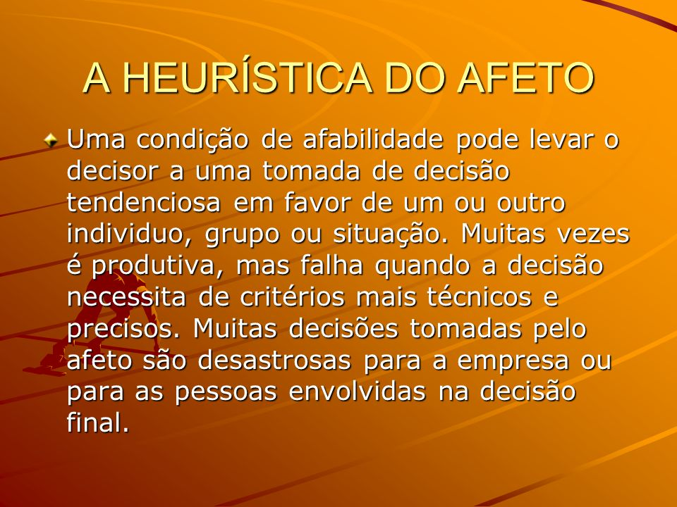A HEURÍSTICA DO AFETO