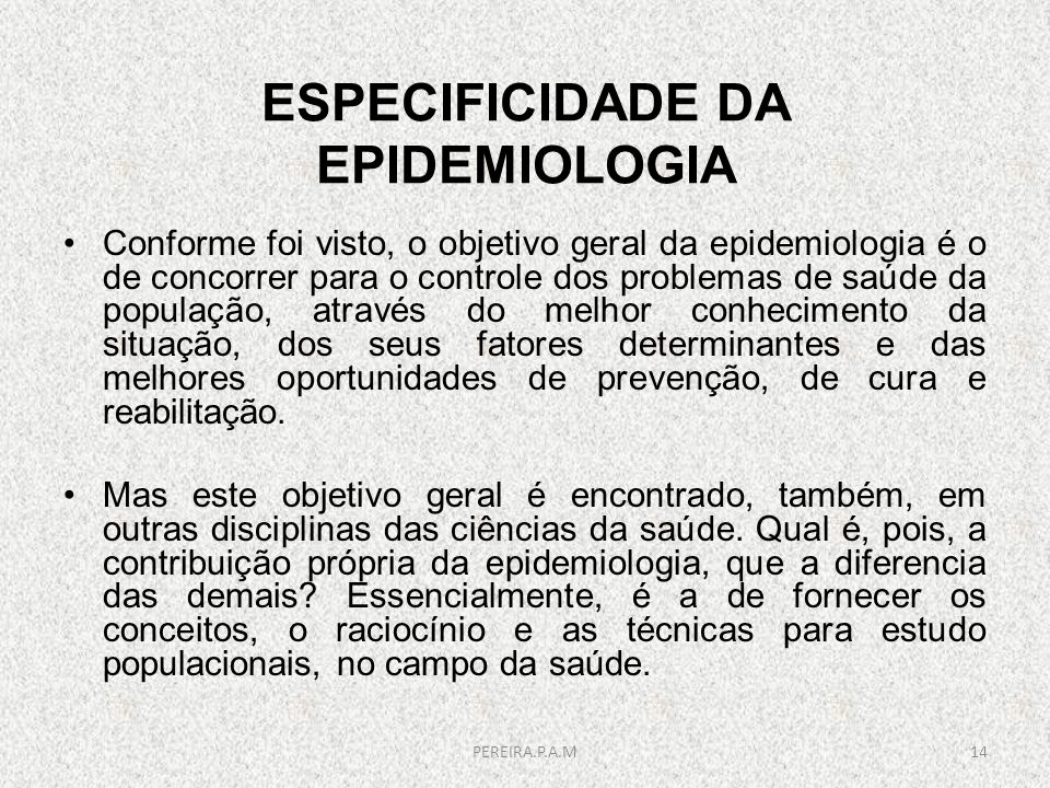 ESPECIFICIDADE DA EPIDEMIOLOGIA