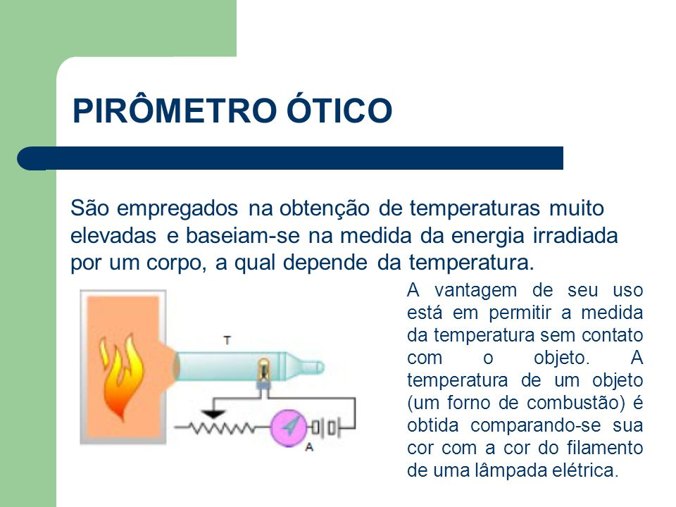 PIRÔMETRO ÓTICO