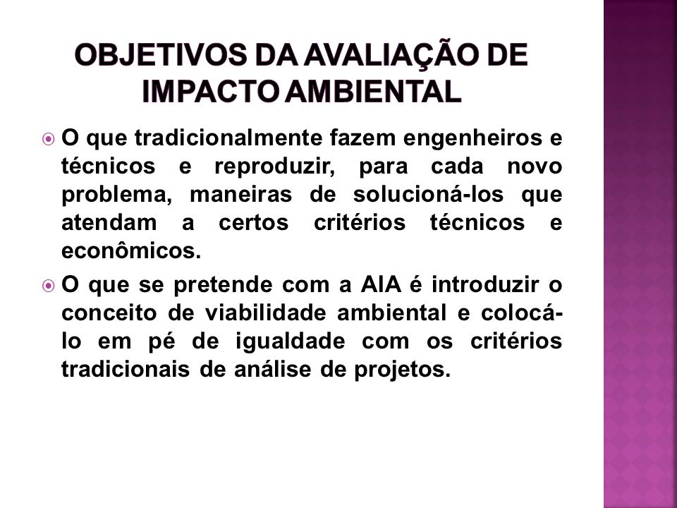 OBJETIVOS DA AVALIAÇÃO DE IMPACTO AMBIENTAL