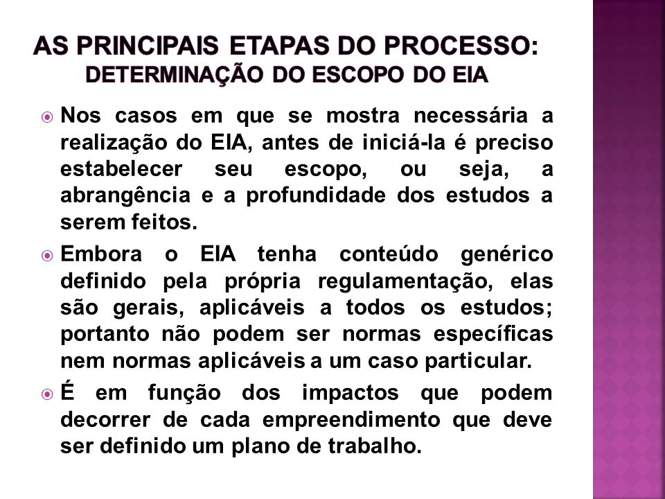 As principais etapas do processo: DETERMINAÇÃO DO ESCOPO DO eia