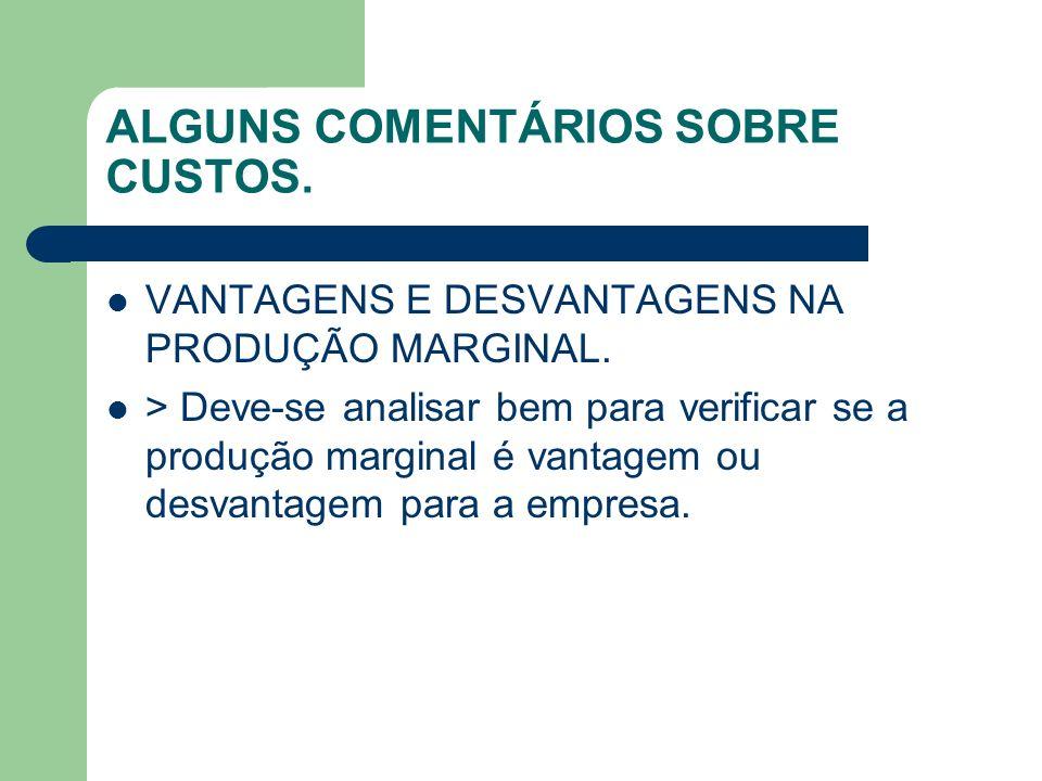 ALGUNS COMENTÁRIOS SOBRE CUSTOS.