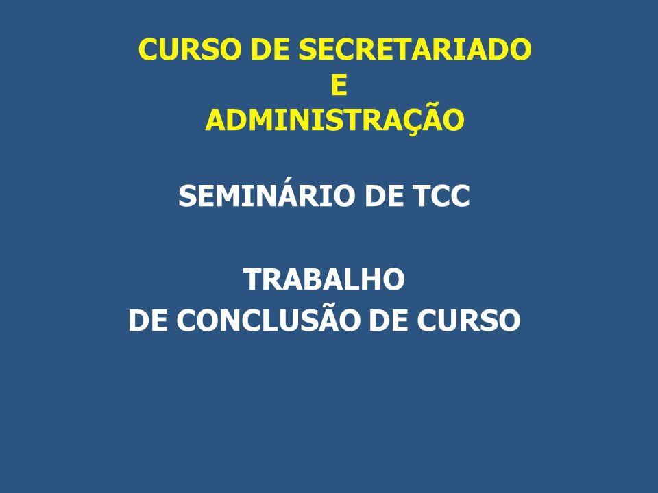 CURSO DE SECRETARIADO E ADMINISTRAÇÃO