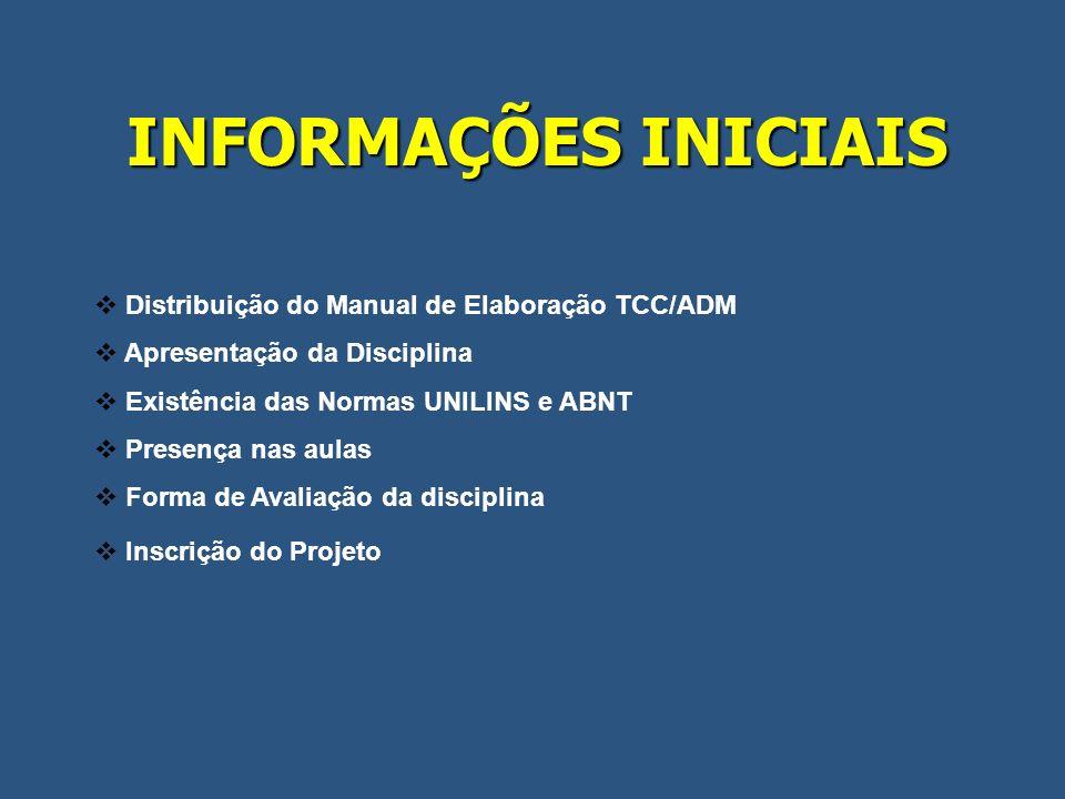 INFORMAÇÕES INICIAIS Distribuição do Manual de Elaboração TCC/ADM