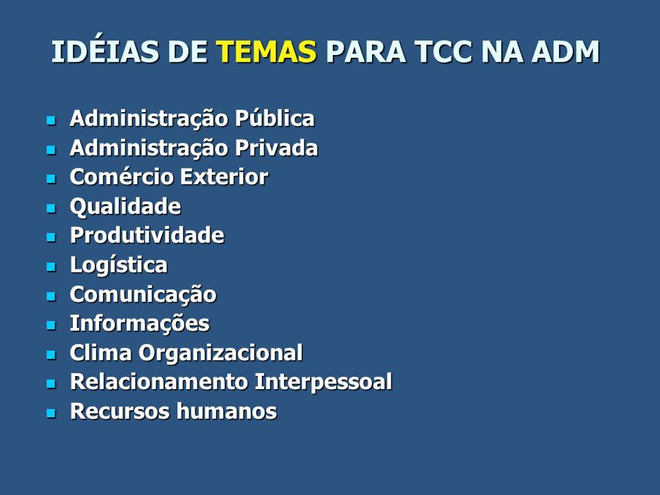 IDÉIAS DE TEMAS PARA TCC NA ADM