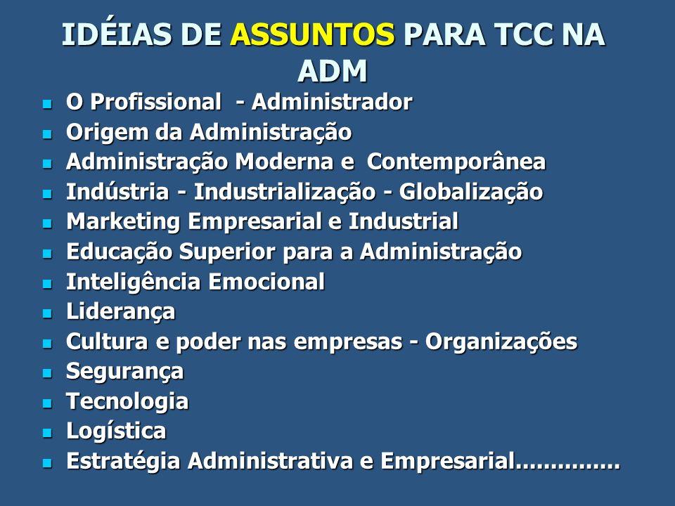IDÉIAS DE ASSUNTOS PARA TCC NA ADM