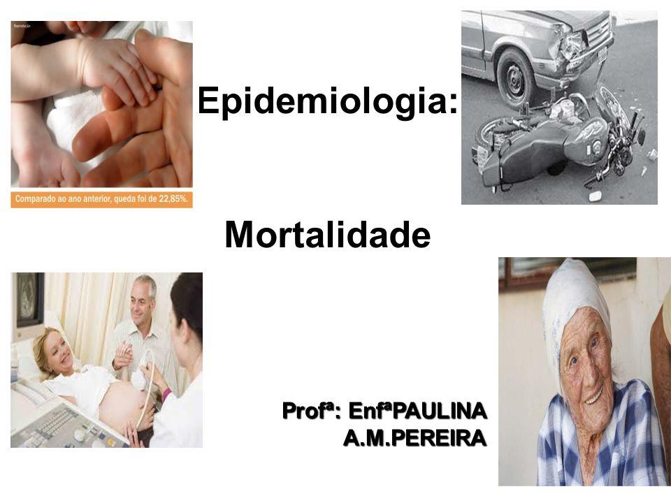 Epidemiologia: Mortalidade