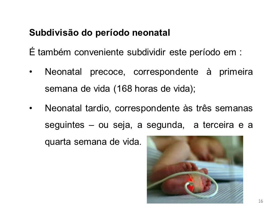 Subdivisão do período neonatal