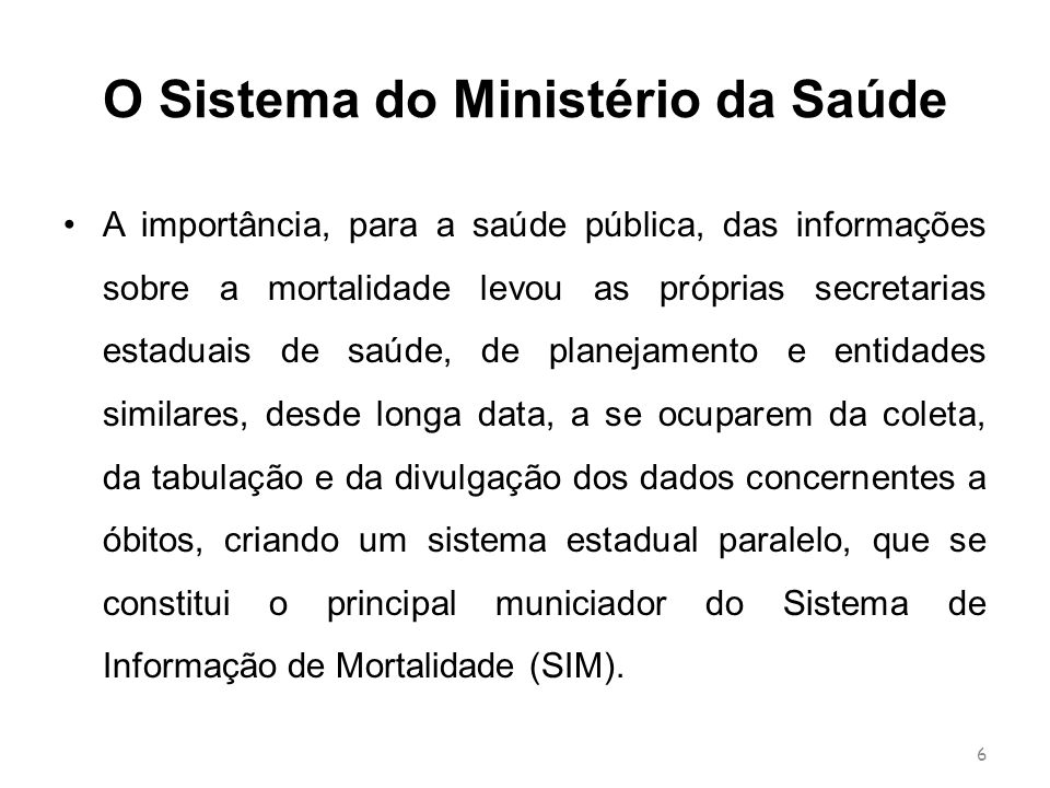O Sistema do Ministério da Saúde