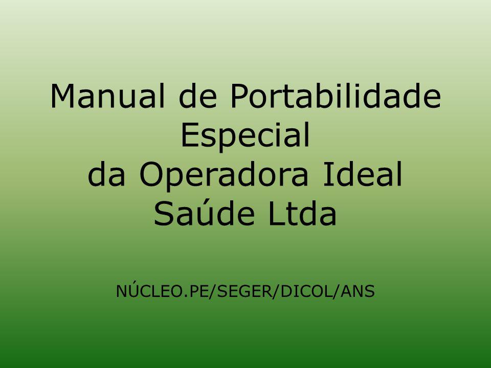 Manual de Portabilidade Especial da Operadora Ideal Saúde Ltda