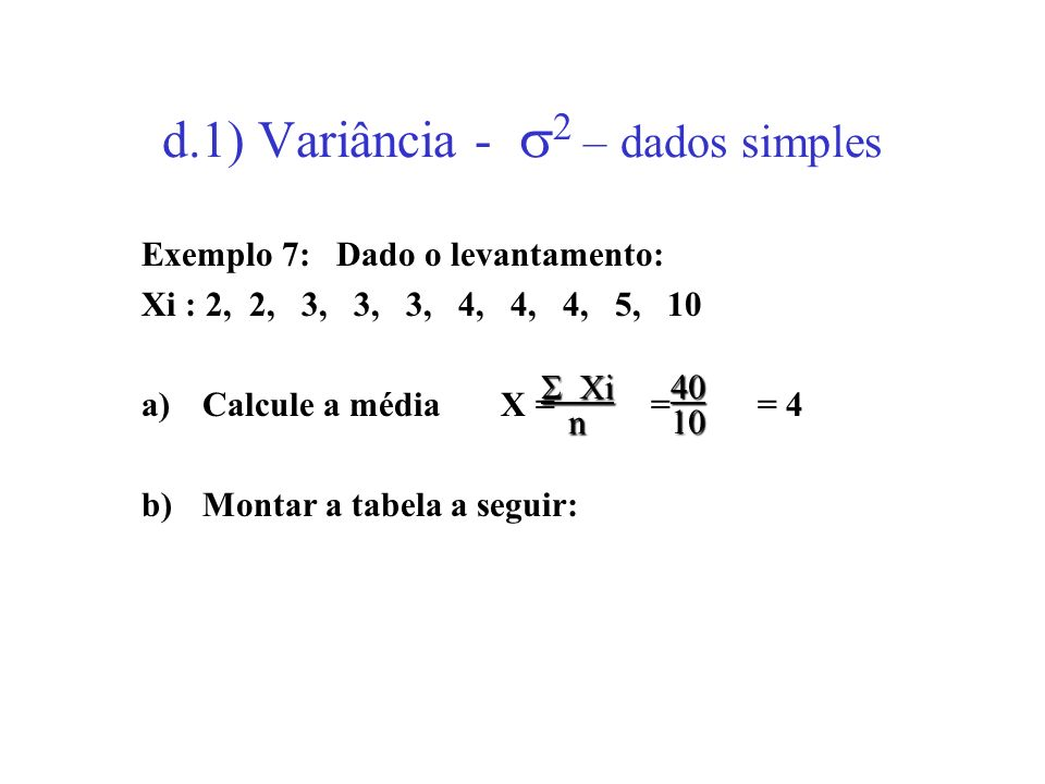 d.1) Variância - 2 – dados simples