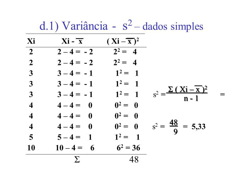 d.1) Variância - s2 – dados simples