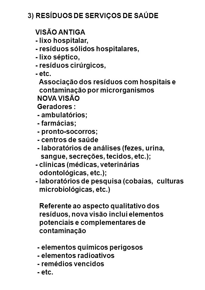 3) RESÍDUOS DE SERVIÇOS DE SAÚDE