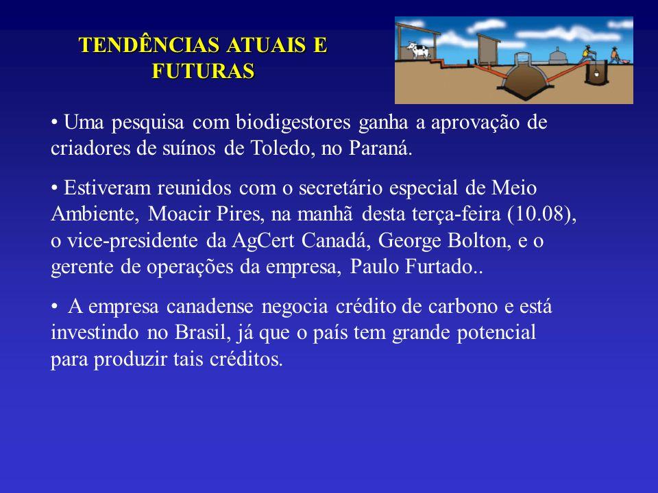 TENDÊNCIAS ATUAIS E FUTURAS