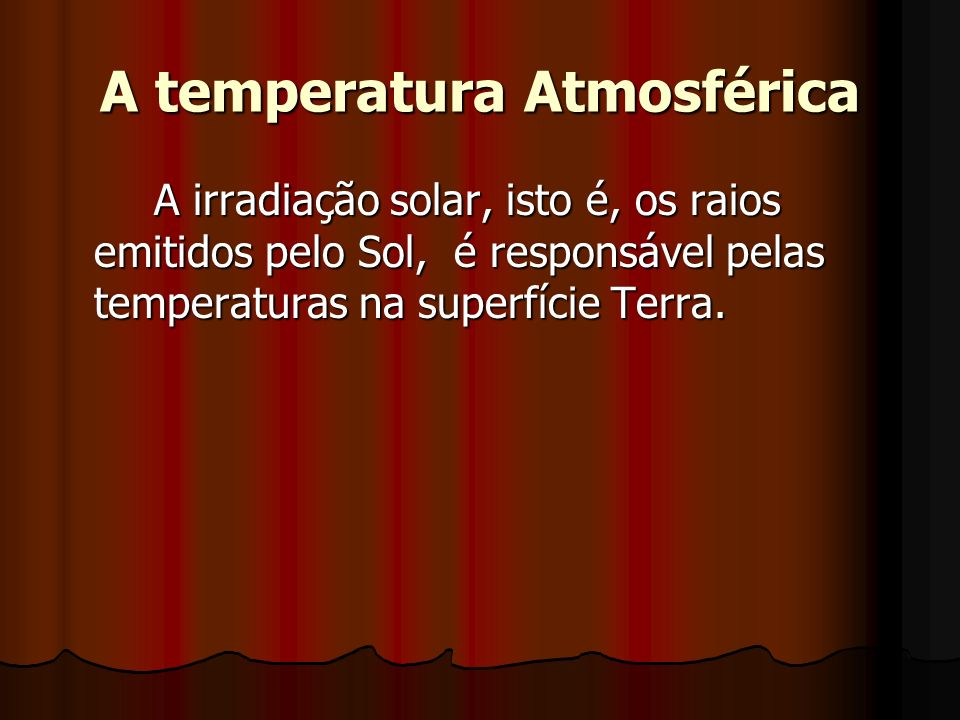 A temperatura Atmosférica