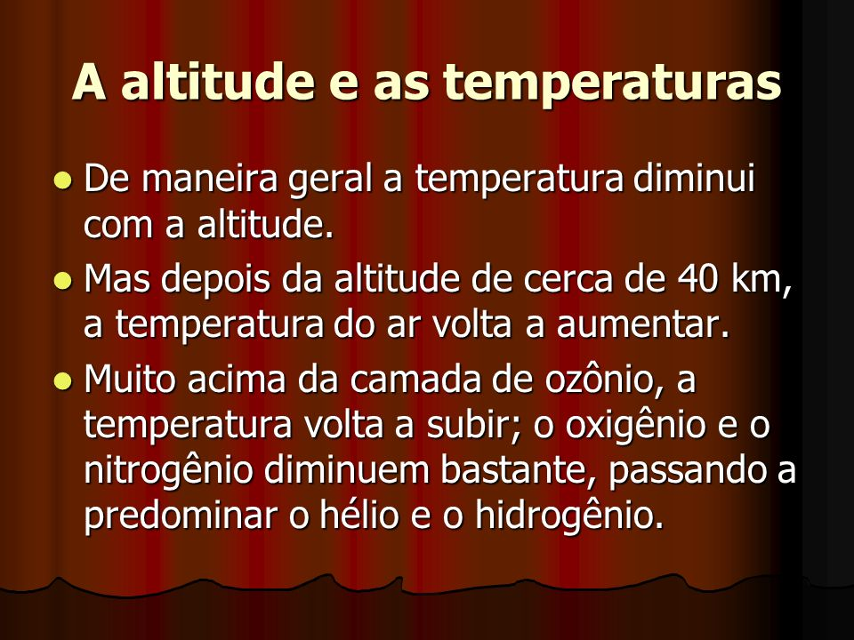 A altitude e as temperaturas