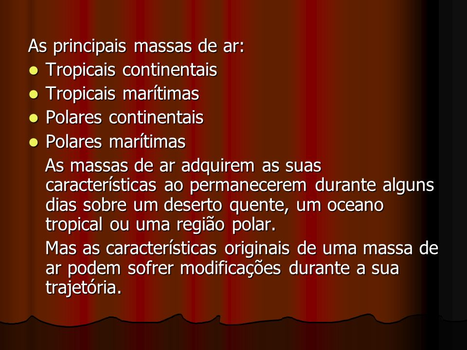 As principais massas de ar: