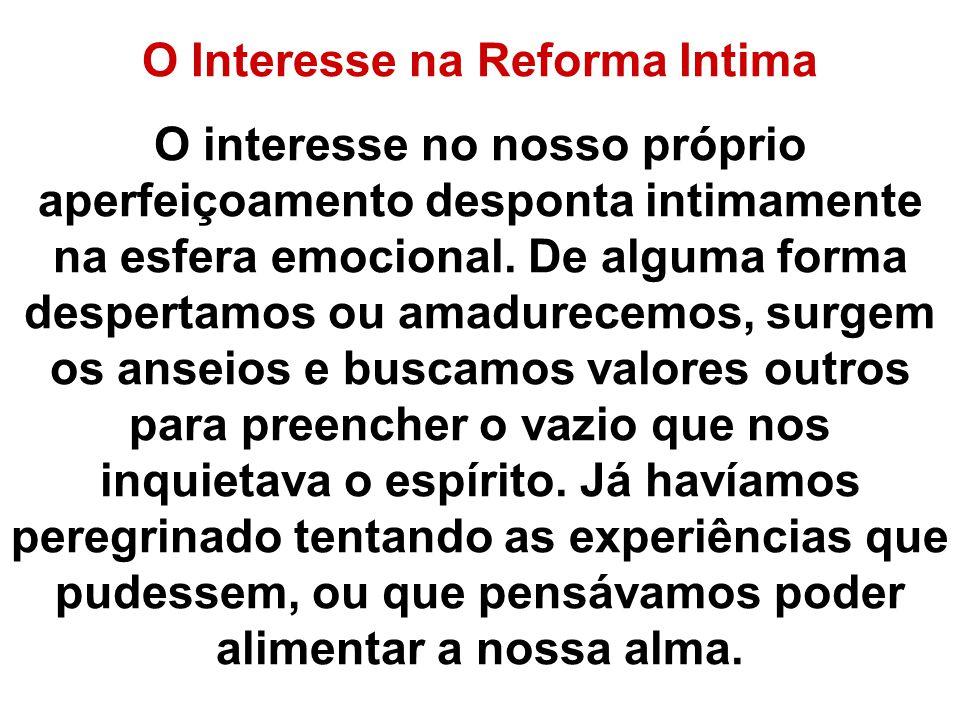 O Interesse na Reforma Intima