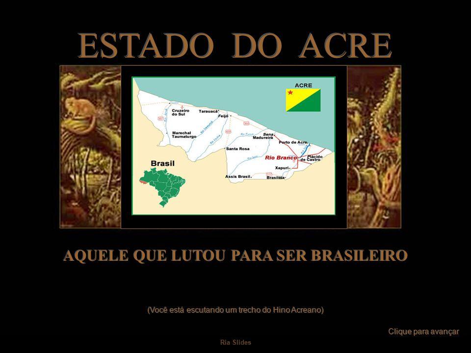 AQUELE QUE LUTOU PARA SER BRASILEIRO