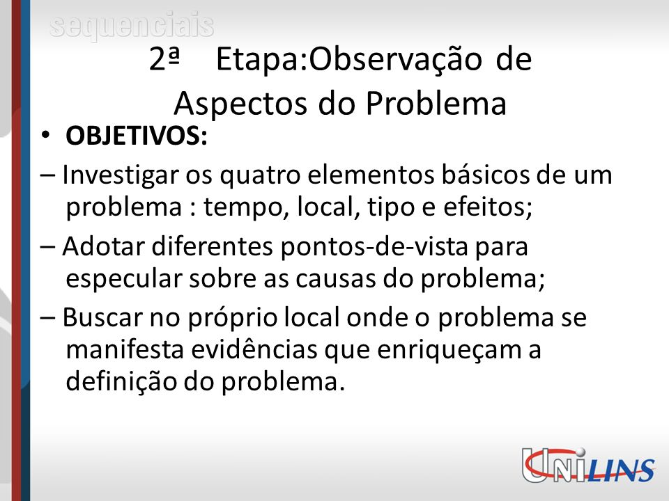 2ª Etapa:Observação de Aspectos do Problema