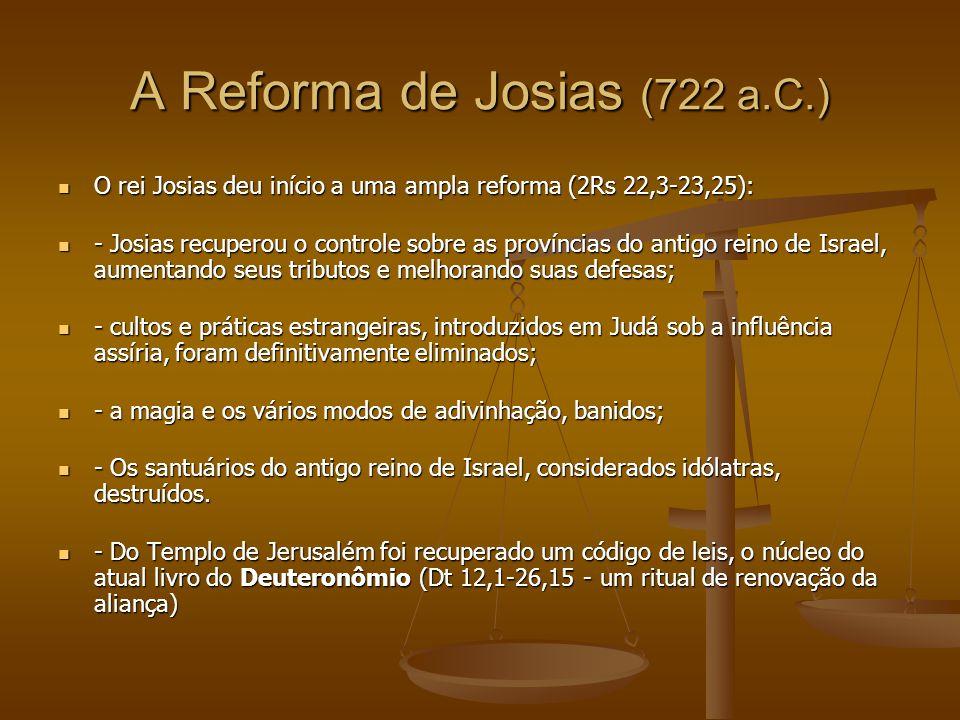 A Reforma de Josias (722 a.C.)