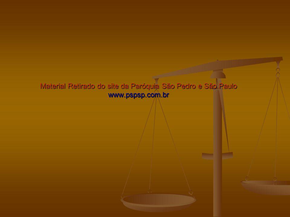 Material Retirado do site da Paróquia São Pedro e São Paulo www. pspsp